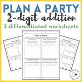 "|1st Grade| ""Plan a Party"" Differentiated 2-Digit Addition Word Problems"