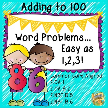 Word Problems - Adding to 100  Guided practice, task cards, and writing!  Gr 2-3