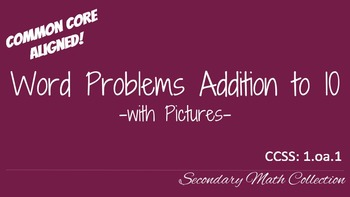 Word Problems Addition to 10 with Pictures CCSS 1.oa.1