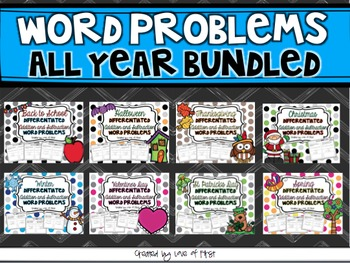 Word Problems All Year Bundled