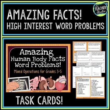 Word Problems:  Amazing Human Body--Grades 3-5 Mixed Operations