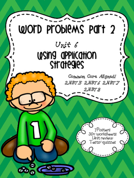 Word Problems Application Strategies Second Grade Unit 6