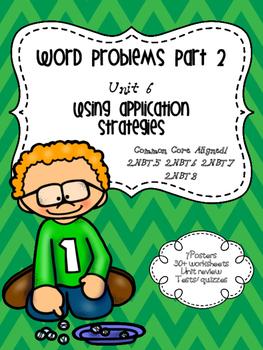 Word Problems Application Strategies Second Grade Unit 6