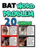 Word Problems - Bats - grades 4-6