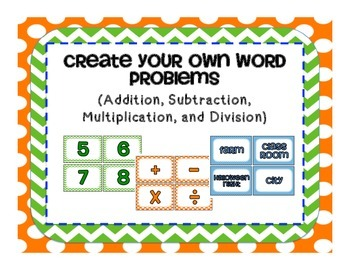 Word Problems- Create your own math word problems