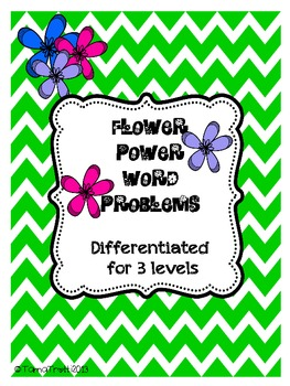 Word Problems - Differentiated for 3 Levels