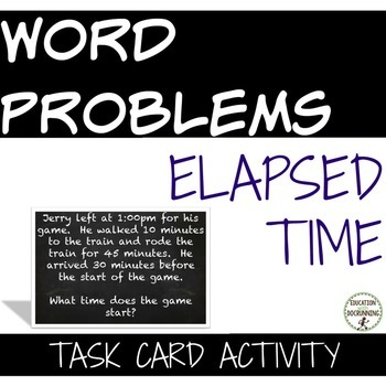 Elapsed Time Word Problems  Task Card Activity