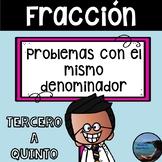 Compare Fractions Word Problems in Spanish/ Problemas de fracciones