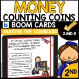 Word Problems Involving Coins | 2.MD.C.8 | BOOM CARDS | Distance Learning