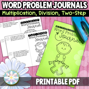 Word Problems Journals - Multiplication, Division, and Two Step