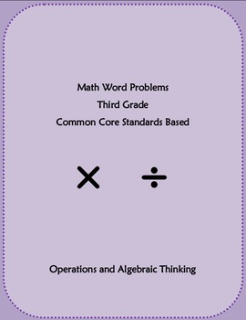 Word Problems : Math Third Grade Common Core Standards Based