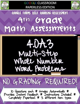 Word Problems - Multi Step - 4.OA.3 Self Grading Assessment Google Forms