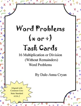 Word Problems: Multiplication or Division Task Cards (4.OA.2)