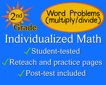 Word Problems, Multiply/Divide, 2nd grade - Individualized Math - worksheets