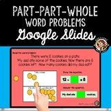 Word Problems Part Part Whole Google Slides