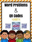 Word Problems & QR Codes for Math Centers - Grade 4 (4.NBT.4)