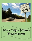 Word Problems - Rate x Time = Distance