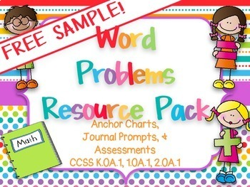 Word Problems Resource Pack: Anchor Charts, Practice, Assessments SAMPLE FREEBIE