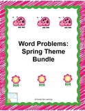 Word Problems: Spring Theme Bundle (First Grade)