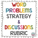 Word Problems Strategy Poster and Discussions Rubric Poster