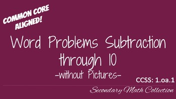 Word Problems Subtraction through 10 without Pictures CCSS 1.oa.1