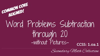Word Problems Subtraction through 20 without Pictures CCSS 1.oa.1