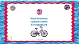 Word Problems: Summer Theme for ActivBoard (First Grade)