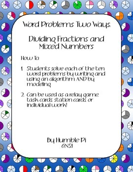 Word Problems Two Ways: Dividing Fractions and Mixed Numbers- 6.NS.1