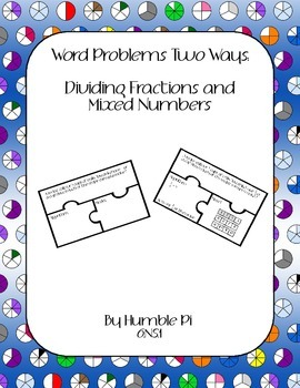 Word Problems Two Ways: Dividing Fractions and Mixed Numbe