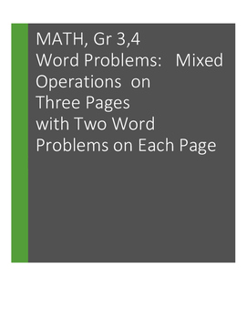 Word Problems: Using More Than One Operation. Grades 3, 4: 6 problems