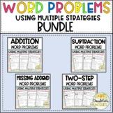 Word Problems Using Multiple Strategies Printable BUNDLE