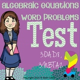Word Problems and Algebraic Equations Test {Assessment and