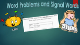 Word Problems and Signal Words