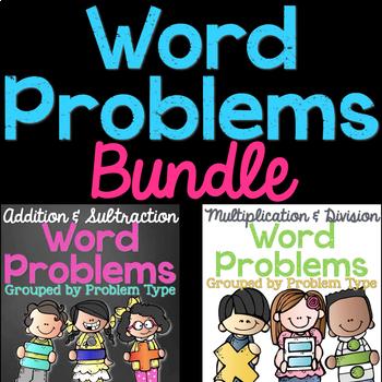 Word Problems by Problem Type BUNDLE (+, -, x, ÷)