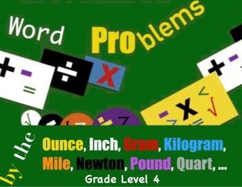 Word Problems by the Ounce, ... Level 4
