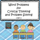 Word Problems for Critical Thinking and Problem Solving 3.NBT.2