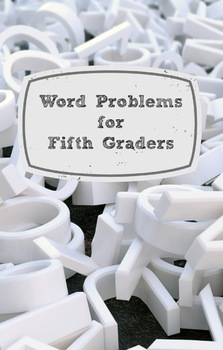 Word Problems for Fifth Graders