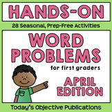 Word Problems for First Grade (April Math Mats)