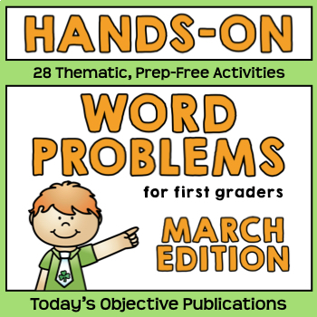 Word Problems for First Grade (March Math Mats)