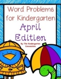 Word Problems for Kindergarten - April Edition