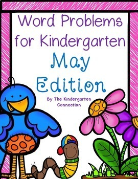 Word Problems for Kindergarten - May Edition