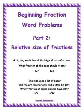 Word Problems:  relative size of fractions