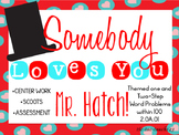 """Word Problems themed around, """"Somebody Loves You Mr. Hatch!"""""""