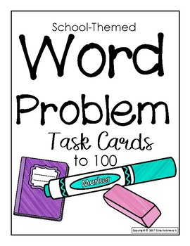 Word Problems to 100 Task Cards
