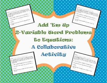 Word Problems to 2-Variable Linear Equations Collaborative Group Activity