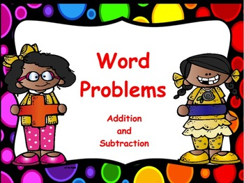 Word Problems using Addition & Subtraction: Flipchart and Worksheets
