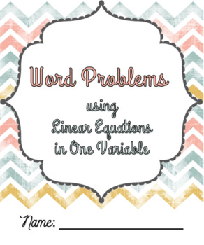 Word Problems using Linear Equations in One Variable Notes Packet (Algebra 1)