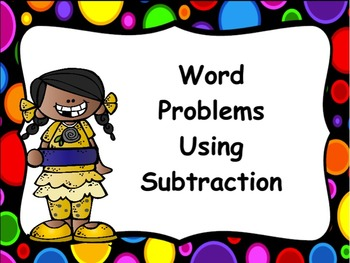 Word Problems using Subtraction: Flipchart, Worksheets, &