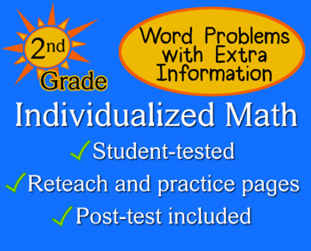 Word Problems with Extra Info, 2nd grade - Individualized