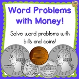 Word Problems with Money - Coins and Bills - Lots of Tasks!